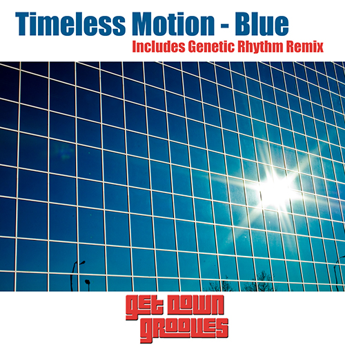 Timeless Motion - Blue (Genetic Rhythm Mix)