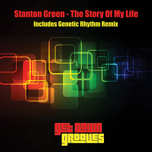 Stanton Green - The Story Of My Life (Genetic Rhythm Remix)