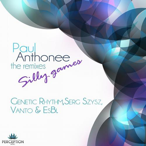 Paul Anthonee - Silly Games (Genetic Rhythm Remix)